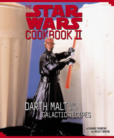 Star Wars Cookbook II Darth Malt & More Galactic Recipes