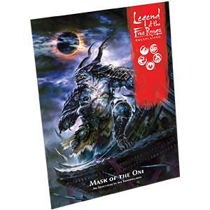 L5R07 Legend of Five Rings: Mask of the Oni