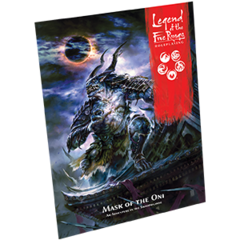 L5R07 - Legend of the Five Rings RPG: Mask of the Oni