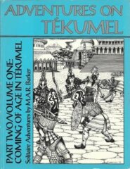 Empire of the Petal Throne - Adventures on Tekumel Part Two Volume One - 1002