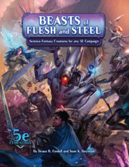 Beasts of Flesh and Steel (5E)