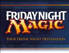 Friday Night Magic (7 pm Weekly)