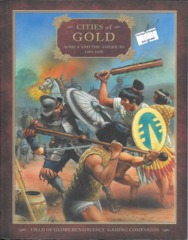 Field of Glory Renaissance Companion 6 - Cities of Gold - Africa and the Americas 1494-1698