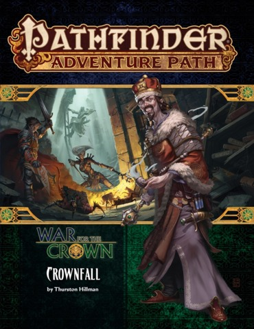 Pathfinder Adventure Path #127 - War for the Crown 90127