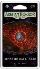AHC35 - Arkham Horror LCG: Before the Black Throne Mythos Pack