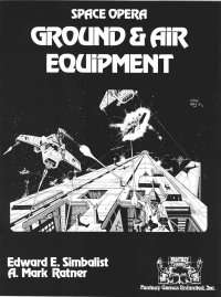 Space Opera: Ground and Air Equipment