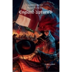 Lamentations of the Flame Princess - England Upturn'd