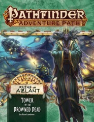Pathfinder Adventure Path 125 - Tower of the Drowned Dead 90125