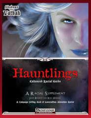 Shadows Over Vathak - Hauntlings Enhanced Racial Guide