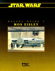 Star Wars Galaxy Guide 7: Mos Eisley (West End 1993)