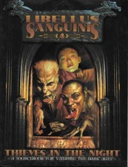 Vampire: The Dark Ages 2830 Libellus Sanguinis 4: Thieves in the Night