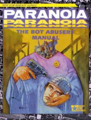 Paranoia - The Bot Abusers' Manual - 12012
