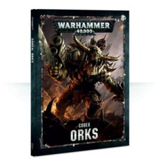 40K Codex - Orks