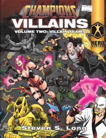 Champions Villains Volume Two: Villain Teams