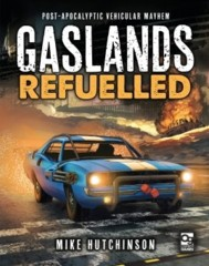 Gaslands Refuelled HC