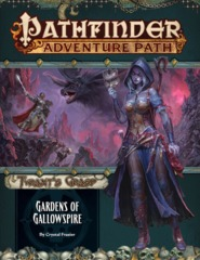 Pathfinder Adventure Path #142 - Gardens of Gallowspire  90142