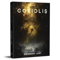 Coriolis: Emissary Lost