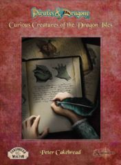 Pirates & Dragons: Curious Creatures of the Dragon Isles