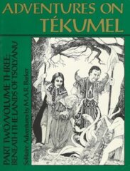 Empire of the Petal Throne - Adventures on Tekumel Part Two Volume Three - 1004