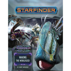 Starfinder Adventure Path 31 - Waking the Worldseed 7231