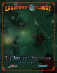 Legendary Planet - The Depths of Desperation