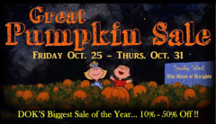 Great Pumpkin Sale... Oct. 25-31... Biggest Sale of the Year!!