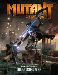 Mutant Year Zero - Zone Compendium 4 - The Eternal War