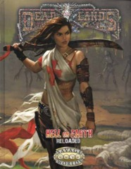 Deadlands Hell on Earth Reloaded HC