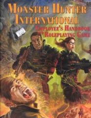 Monster Hunter International Employee's Handbook and Roleplaying Game HC
