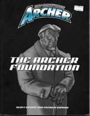 Shadowforce Archer: The Archer Foundation