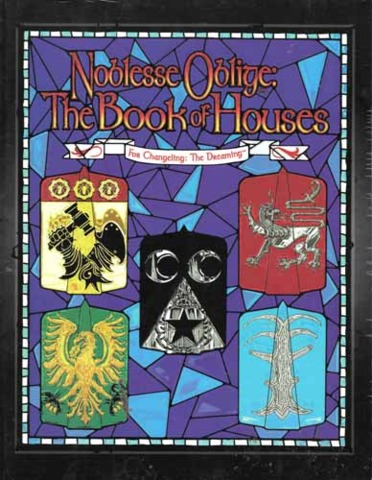 Changeling: Noblesse Oblige: The Book of Houses 7305