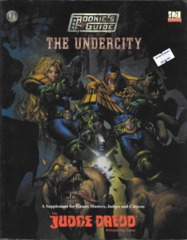 Judge Dredd: The Rookie's Guide to The Undercity