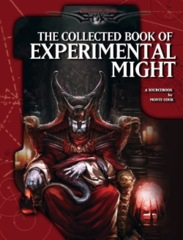 The Collected Book of Experimental Might (OGL 3.5)