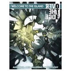 Over the Edge: 3rd Edition - Welcome to the Island