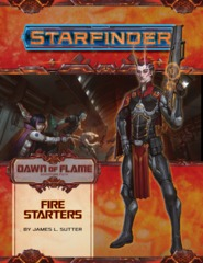 Starfinder Adventure Path 13 - Fire Starters