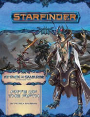 Starfinder Adventure Path 19 - Fate of the Fifth 7219
