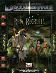 Dragonstar - Raw Recruits