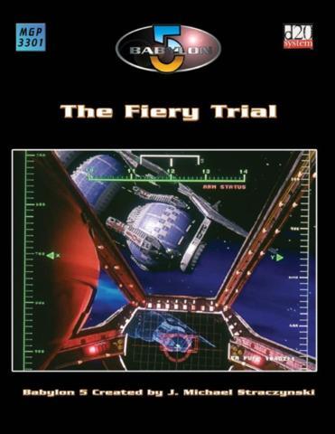 Babylon 5 (1e) - The Fiery Trial 3331