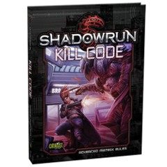 Shadowrun 5th Edition RPG: Kill Code - Core Rulebook