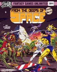 Villains and Vigilantes - From the Deeps of Space 2011
