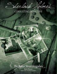 Sherlock Holmes Consulting Detective: Baker Street Irregulars