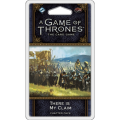A Game of Thrones LCG 2E: There is My Claim