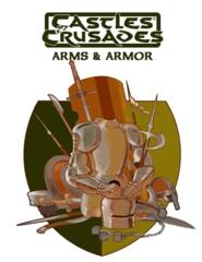 Castles & Crusades: Arms & Armor