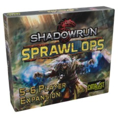 Shadowrun - Sprawl Ops 5-6 Player Expansion