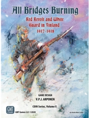 All Bridges Burning - Red Revolt and White Guard in Finland, 1917-1918