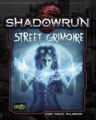 Shadowrun 5E - Street Grimoire - Core Magic Rulebook