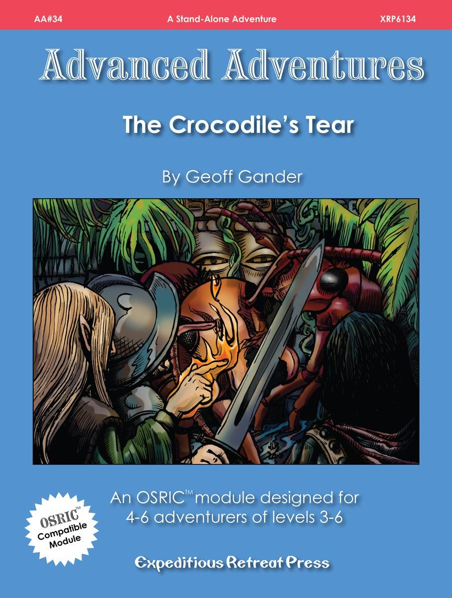 Advanced Adventures #34: The Crocodiles  Tear