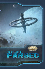 The Last Parsec (Hard Cover)