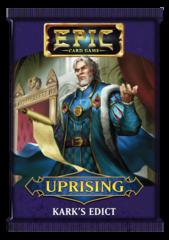 Epic: Uprising - Kark's Edict