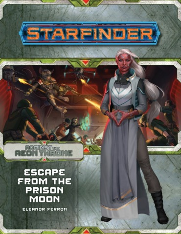 Starfinder Adventure Path 08 - Escape from the Prison Moon